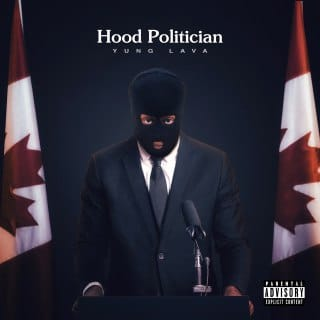Yung Lava - Hood Politician