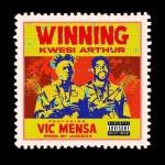 Kwesi Arthur – Winning Ft. Vic Mensa