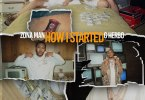 Zona Man & G Herbo - How I Started