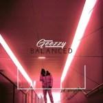 Geezzy – Balanced (Prod. by Kronnik)