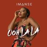 Imanse – Ooh La La