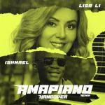 Lisa Li Ft. Ishmael – Hangover Amapiano (Remix)