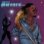 Mr Eazi – Rotate (Freestyle)
