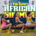 VIDEO: Vybz Kartel – African Summer
