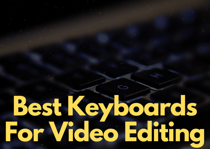 The 5 Best Keyboards for Video Editing