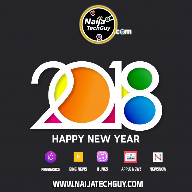 My New Year Message To All NaijaTechGuy Readers (2018) 2
