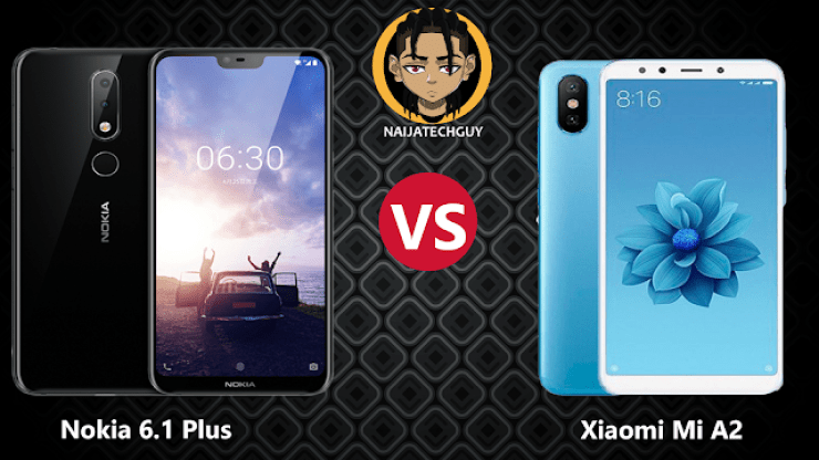 The Android Mid-Range Battle Continues With The Release Of The Nokia 6.1 Plus And Xiaomi Mi A2 2