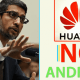 Huawei Phones Not Allowed To Use Android Officially Anymore 9
