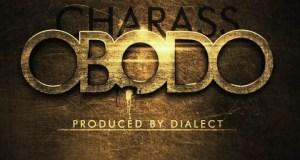 Charass - Obodo [AuDio]