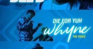 Del'B – Die For Yuh Whyne ft Runtown & Timaya [ViDeo]