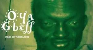 Davolee – Oya Gbeff ft Olamide [AuDio]