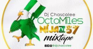 Dj Chascolee - Octo Miles Nija At 57 [MixTape]