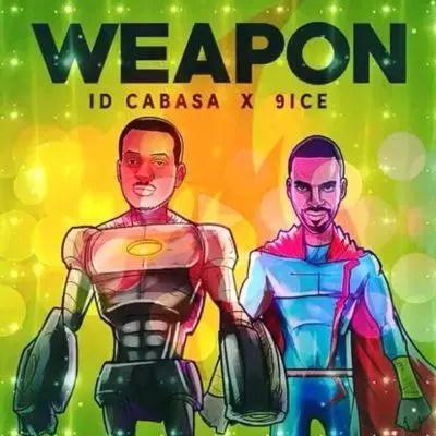 ID Cabasa & 9ice – Weapon [AuDio]