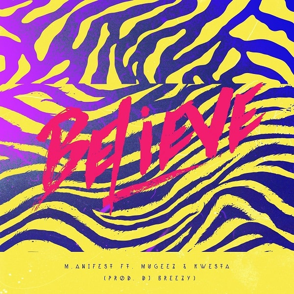 M.anifest Believe
