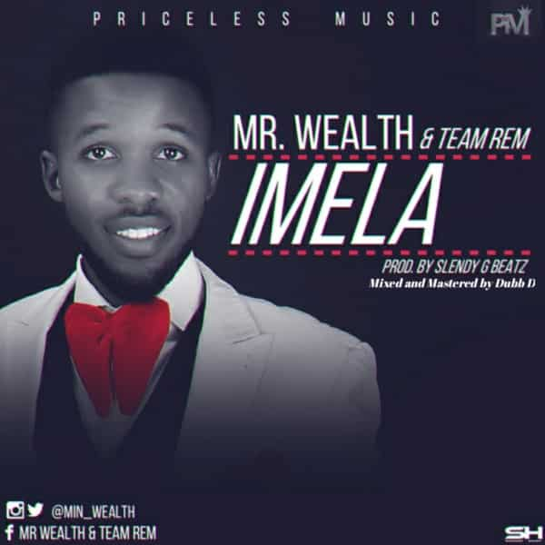 Mr Wealth Imela