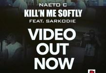 Naeto C Killin Me Softly Video