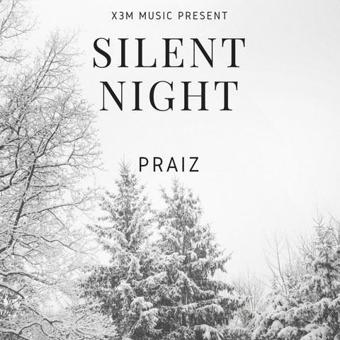 Download Praiz Silent Night