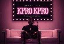 Sean Tizzle Kpro Kpro Artwork