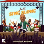 [MUSIC] Joe EL – Sing Along