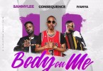 DJ Consequence Body On Me Artwork