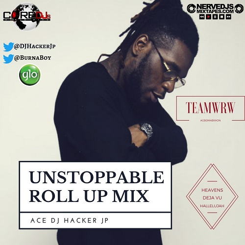 DJ Hacker Jp Unstoppable Roll Up Mix
