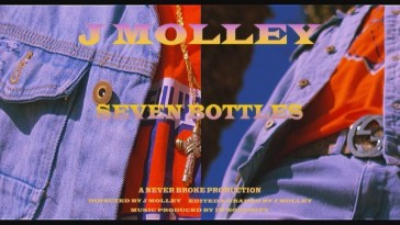 J Molley Seven Bottles Video