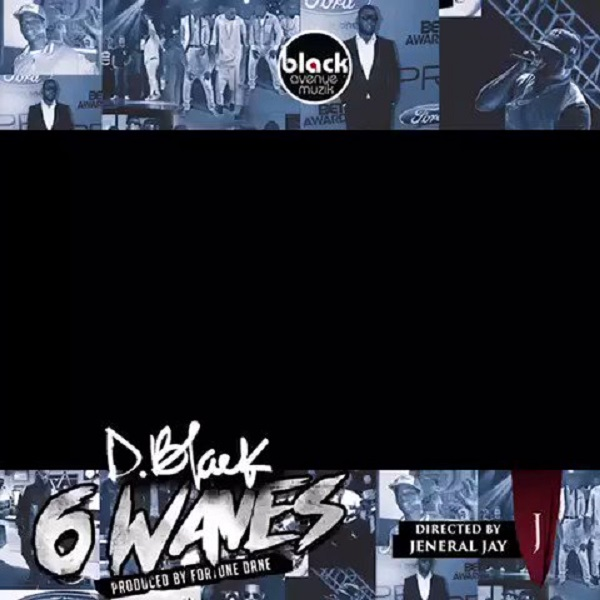 D-Black 6 Waves Video