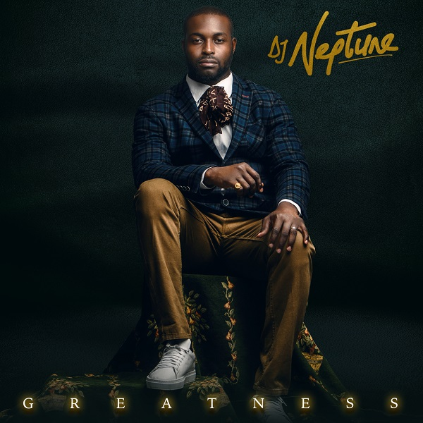 DJ Neptune Greatness Album Cover
