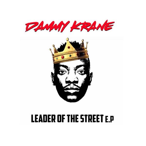 Dammy Krane Leader of the Street