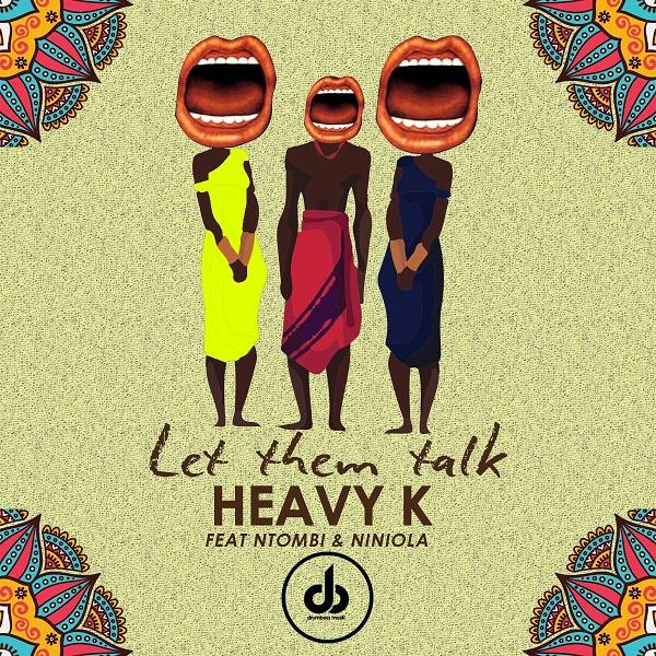 Heavy K Let Them Talk