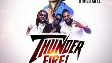 Militants ft Shatta Wale Thunder Fire Artwork
