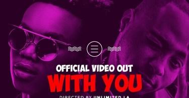 Chidokeyz ft Davido With You Video
