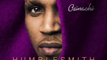 Humblesmith Osinachi Album