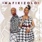 DOWNLOAD MP3:MAFIKIZOLO – MAZUVA AKANAKA FT. JAH PRAYZAH