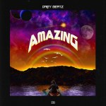 [MUSIC] Drey Beatz – Amazing