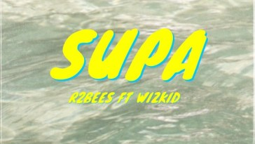 Download mp3 R2Bees Supa mp3 download