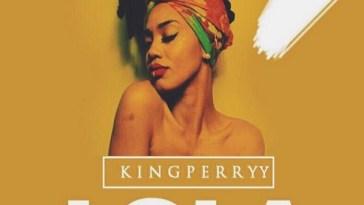 King Perryy Lola