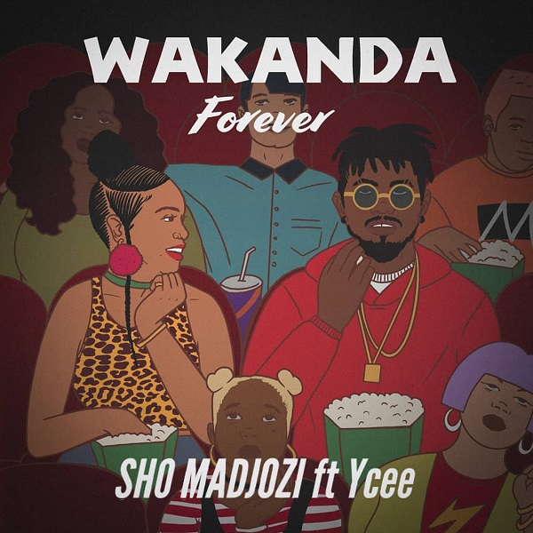 DOWNLOAD MP3: Sho Madjozi – Wakanda Forever ft. Ycee