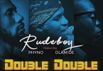 Download Rudeboy Double Double mp3 download