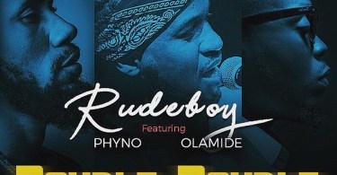 Download Rudeboy Double Double mp3 download