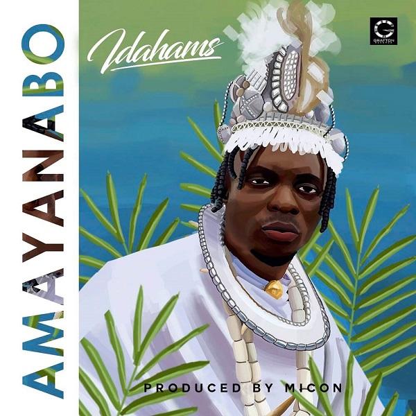 Idahams Amayanabo Album Art