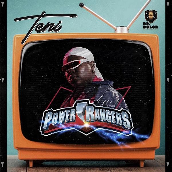 Teni – Power Rangers Lyrics Mp3 Download