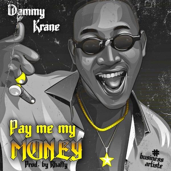 Dammy Krane Pay Me My Money