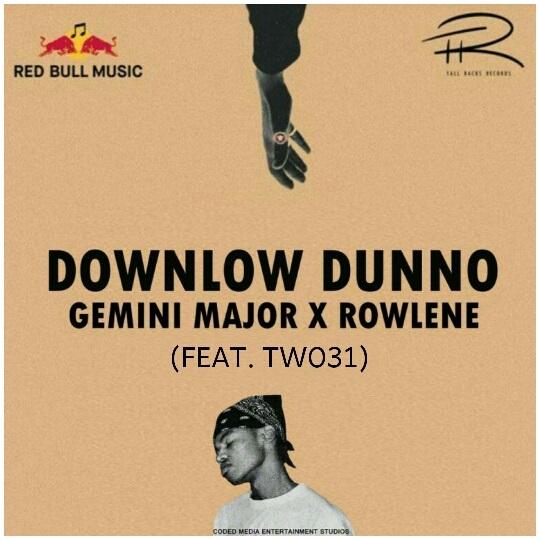 Gemini Major Downlow Dunno