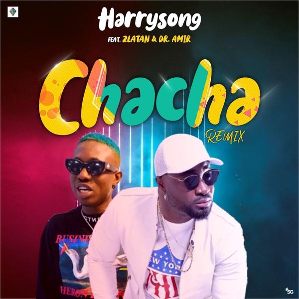 Harrysong Chacha (Remix)