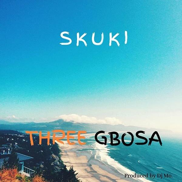Skuki Three Gbosa