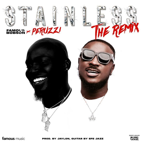 Famous Bobson Stainless (Remix)