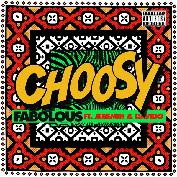 Fabolous Choosy