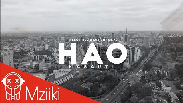 Khaligraph Jones Hao Video