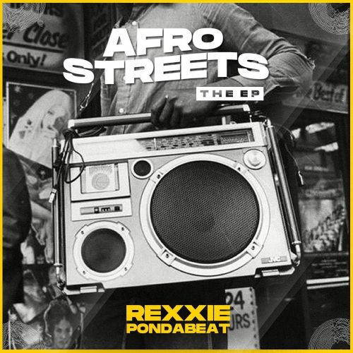 Rexxie Afro Streets EP Download